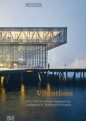 Vibrations | Lundgaard & Tranberg Architects