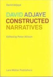 David Adjaye Constructed Narratives