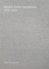 Norman Foster Sketchbooks 1975-2020